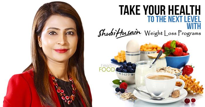 Shubi Husain Weight Loss Plan