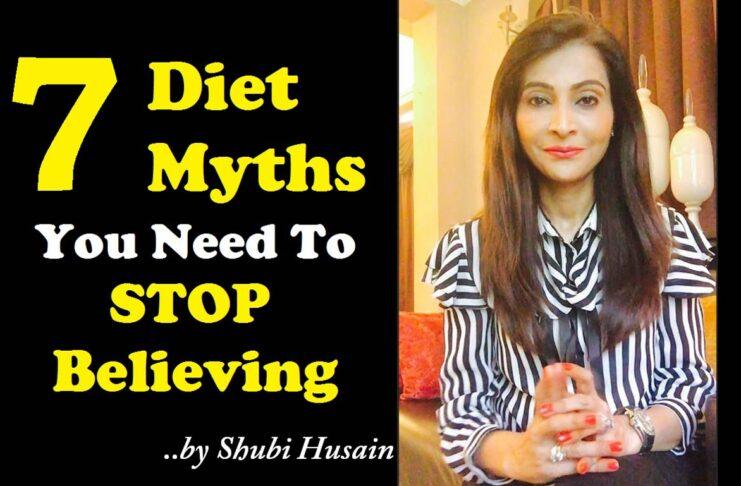 Shubi Husain Busts Diet Myths